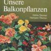 Unsere Balkonpflanzen  DDR-Buch