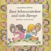 Zwei Schneewittchen und viele Zwerge  DDR-Buch