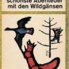 Nils Holgerssons schönste Abenteuer mit den Wildgänsen