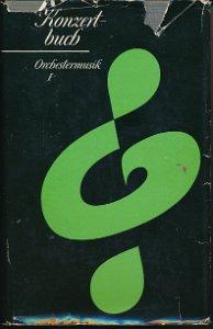 Konzertbuch Orchestermusik  Band 1  DDR-Buch