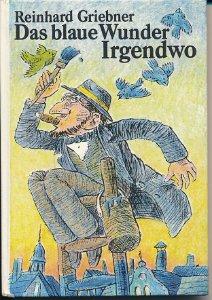 Das blaue Wunder Irgendwo  DDR-Buch