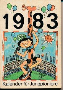 Kalender für Jungpioniere 1983  DDR-Buch