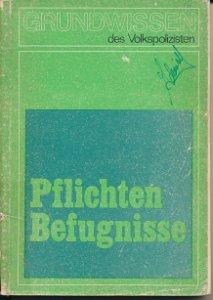 Pflichten und Befugnisse des Volkspolizisten zur Gewährleistung der öffentlichen Ordnung und Sicherheit  DDR-Buch