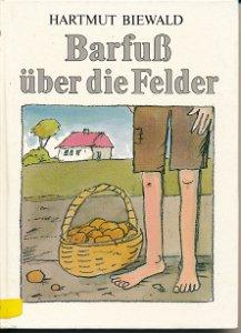 Barfuß über die Felder  DDR-Buch