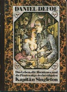 Das Leben, die Abenteuer und die Piratenzüge des berühmten Kapitän Singleton  DDR-Buch
