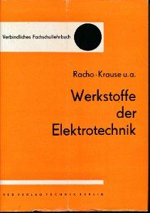 Werkstoffe der Elektrotechnik  DDR-Fachschullehrbuch