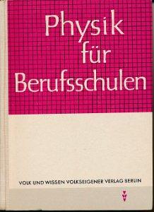 Physik für Berufsschulen  DDR-Lehrbuch