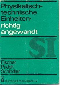 Physikalisch-technische Einheiten richtig angewandt  DDR-Heft