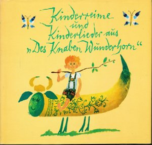 """Kinderreime und Kinderlieder aus """"Des Knaben Wunderhorn""""  DDR-Buch"""