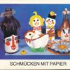 Schmücken mit Papier  DDR-Beschäftigungsheft