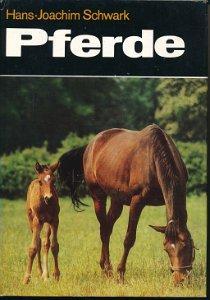 Pferde – Nutzung, Züchtung, Fütterung  DDR-Buch