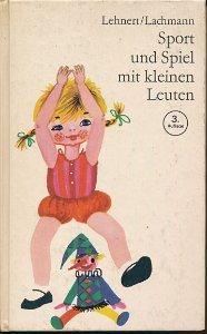 Sport und Spiel mit kleinen Leuten  DDR-Buch