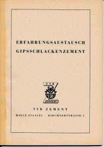 Erfahrungsaustausch Gipsschlackenzement  DDR-Heft