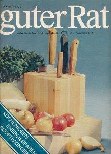 Guter Rat 1,3/1982; 1/1983; 1/1988; 4/1989  DDR-Zeitschriften