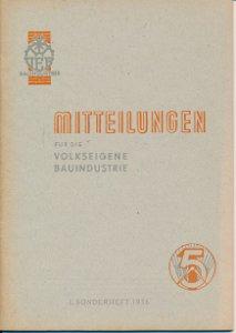 Mitteilungen für die volkseigene Bauindustrie – Die Leichtlehmtechnik  DDR-Heft