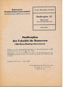Studienplan der Fakultät für Bauwesen Abt. Bauingenieurwesen  DDR-Heft