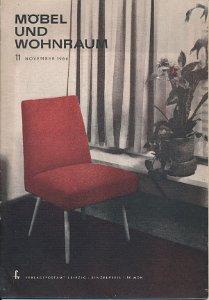 Möbel und Wohnraum 11/1964  DDR-Fachzeitschrift