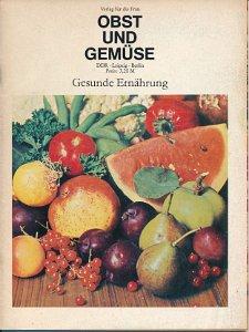 Obst und Gemüse – Gesunde Ernährung  DDR-Zeitschrift
