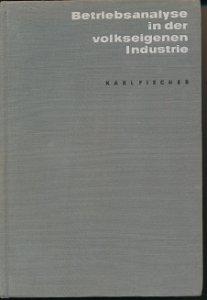 Betriebsanalyse in der volkseigenen Industrie  DDR-Buch