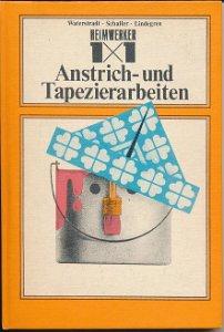 1x1 der Anstrich- und Tapezierarbeiten  DDR-Buch