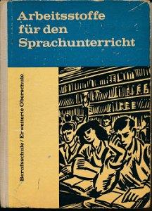 Arbeitsstoffe für den Sprachunterricht  DDR-Lehrbuch