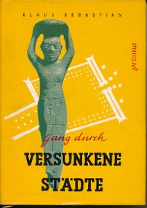 Gang durch versunkene Städte  DDR-Buch