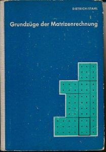 Grundzüge der Matrizenrechnung  DDR-Fachschulfernstudium