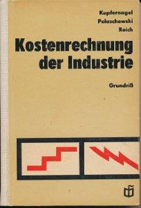 Kostenrechnung der Industrie  DDR-Buch