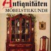 Antiquitäten Möbelstilkunde