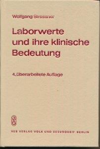 Laborwerte und ihre klinische Bedeutung  DDR-Fachbuch