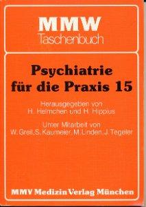 Psychiatrie für die Praxis  Band 15
