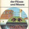 Oldtimer der Flüsse und Meere  DDR-Buch
