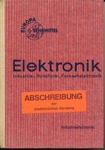 Elektronik  2. Teil, Industrieelektronik  Lehrbuch