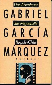 Das Abenteuer des Miguel Littín – Illegal in Chile  DDR-Buch