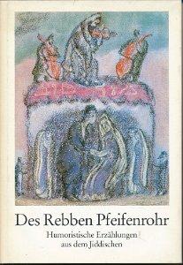 Des Rebben Pfeifenrohr  DDR-Buch