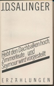 Hebt den Dachbalken hoch, Zimmerleute / Seymor wird vorgestellt  DDR-Buch