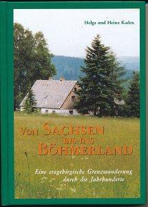 Von Sachsen bis ins Böhmerland