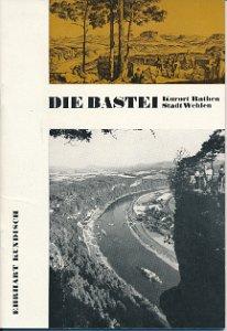 Die Bastei – Kurort Rathen/Stadt Wehlen  DDR-Heft
