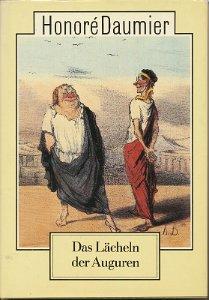 Honoré Daumier – Das Lächeln der Auguren  DDR-Buch