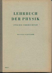 Lehrbuch der Physik für die Oberschule  9.Schuljahr  DDR-Lehrbuch