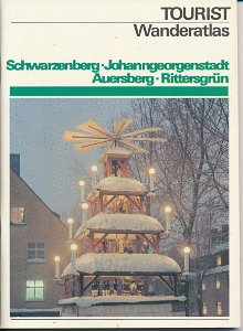 Wanderatlas Schwarzenberg, Johanngeorgenstadt, Auersberg, Rittersgrün  DDR-Heft
