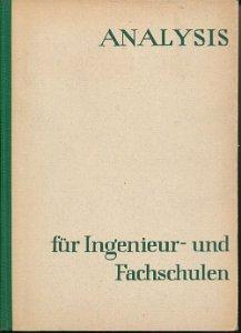 Analysis für Ingenieur- und Fachschulen  DDR-Fachbuch