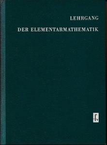 Lehrgang der Elementarmathematik  DDR-Fachbuch
