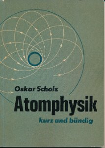 Atomphysik kurz und bündig  DDR-Buch