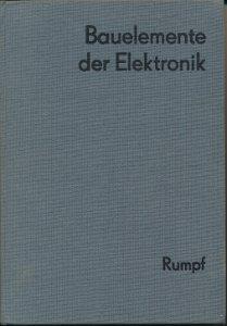 Bauelemente der Elektronik – Eigenschaften / Anwendung  DDR-Buch