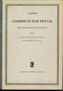 Lehrbuch der Physik für Techniker und Ingenieure I.Teil  DDR-Lehrbuch