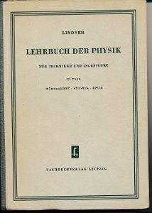 Lehrbuch der Physik für Techniker und Ingenieure II.Teil  DDR-Lehrbuch