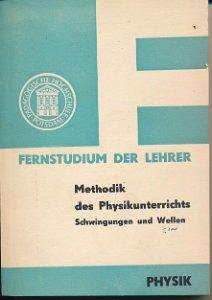 Methodik des Physikunterrichts  DDR-Fernstudium der Lehrer