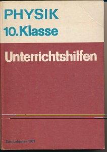Physik 10.Klasse  Unterrichtshilfen  DDR-Lehrerhilfe