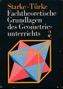 Fachtheoretische Grundlagen des Geometrieunterrichts und methodische Hinweise zur Unterrichtsgestaltung Band 2  DDR-Buch
